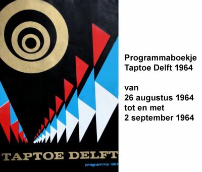 64-08-26 tot 64-09-02 Programmaboekje Taptoe Delft-a