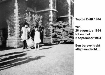 64-08-26 tot 64-09-02 Taptoe Delft. Een berevel trekt aandacht-a