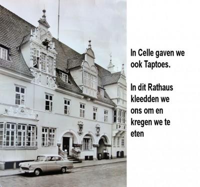 In Celle gaven we ook Taptoes. In dit Rathaus kleedden wij ons om en kregen we te eten-a